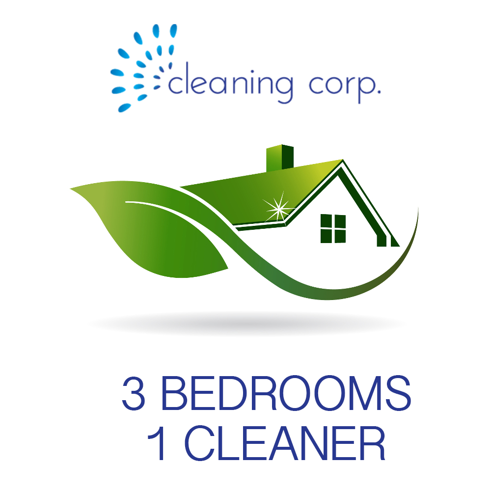 3 Bedrooms - 1 Cleaner - Cleaning Corp