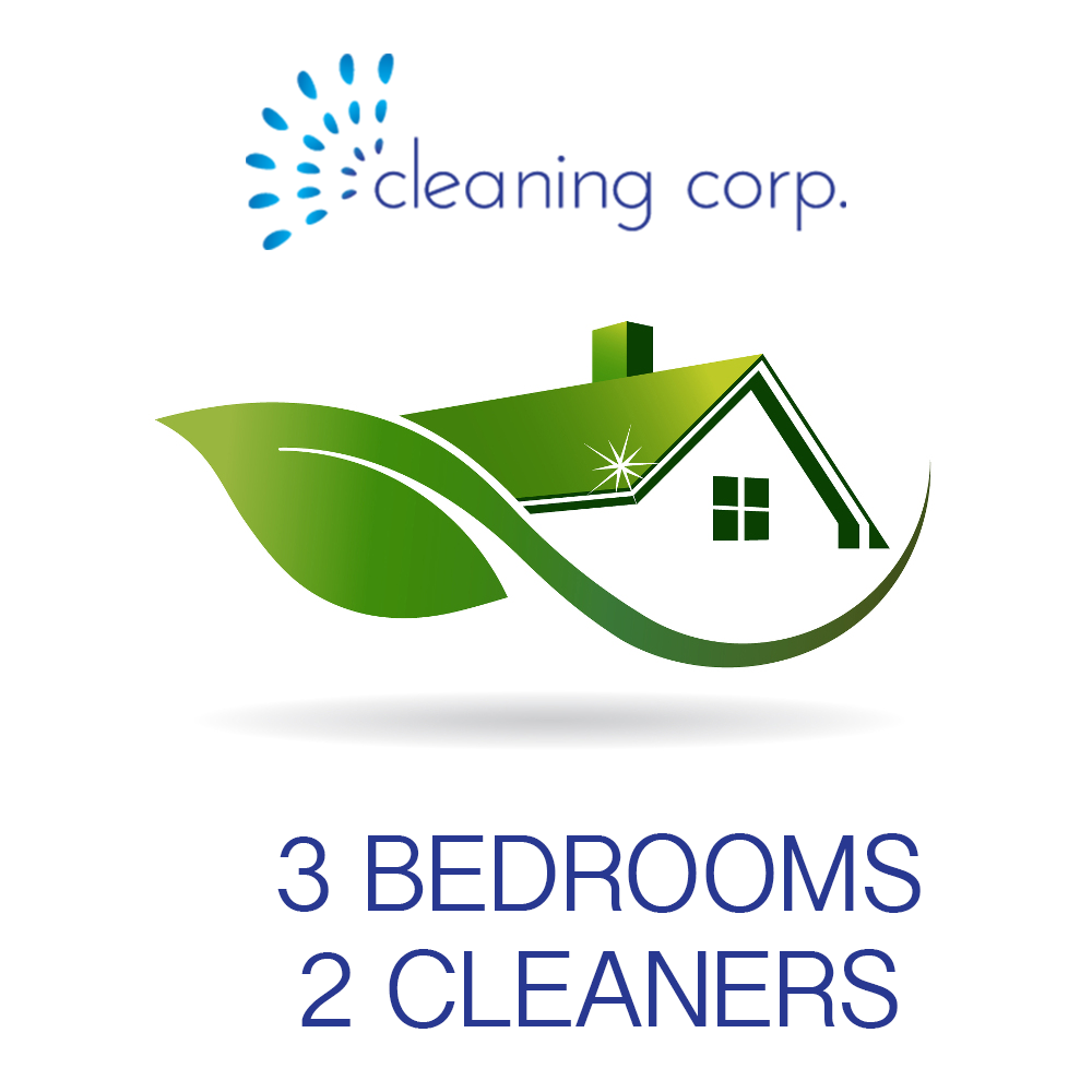 3 Bedrooms - 2 Cleaners - Cleaning Corp